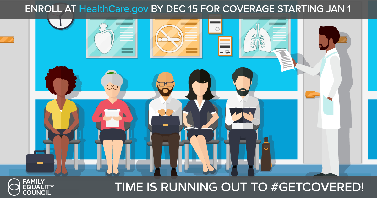 It's Time To #GetCovered: What LGBTQ Families Need to Know About Open Enrollment