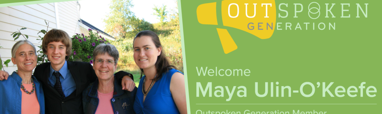 Outspoken Generation Welcomes Maya Ulin-O'Keefe