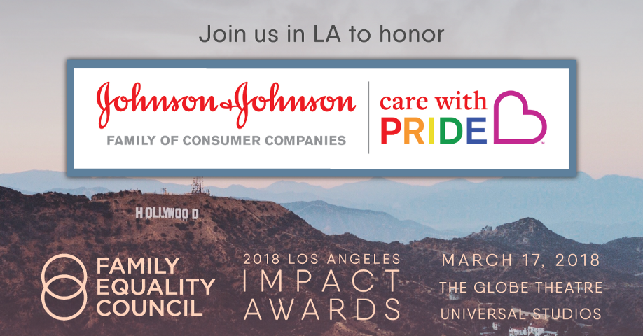 Family Equality Council to Honor the Johnson & Johnson Care with Pride™ Initiative at Los Angeles Impact Awards
