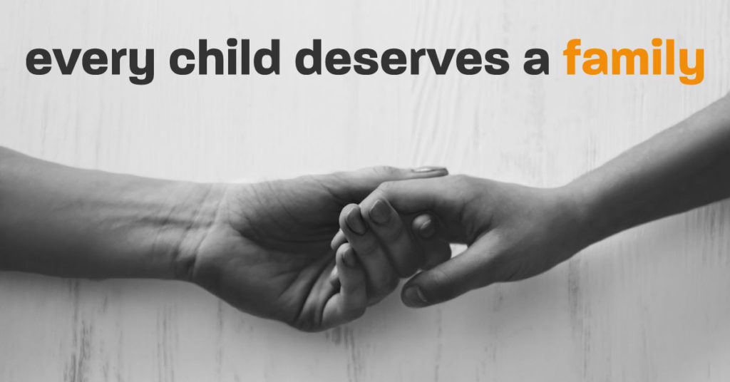 Every Child Deserves a Family Campaign
