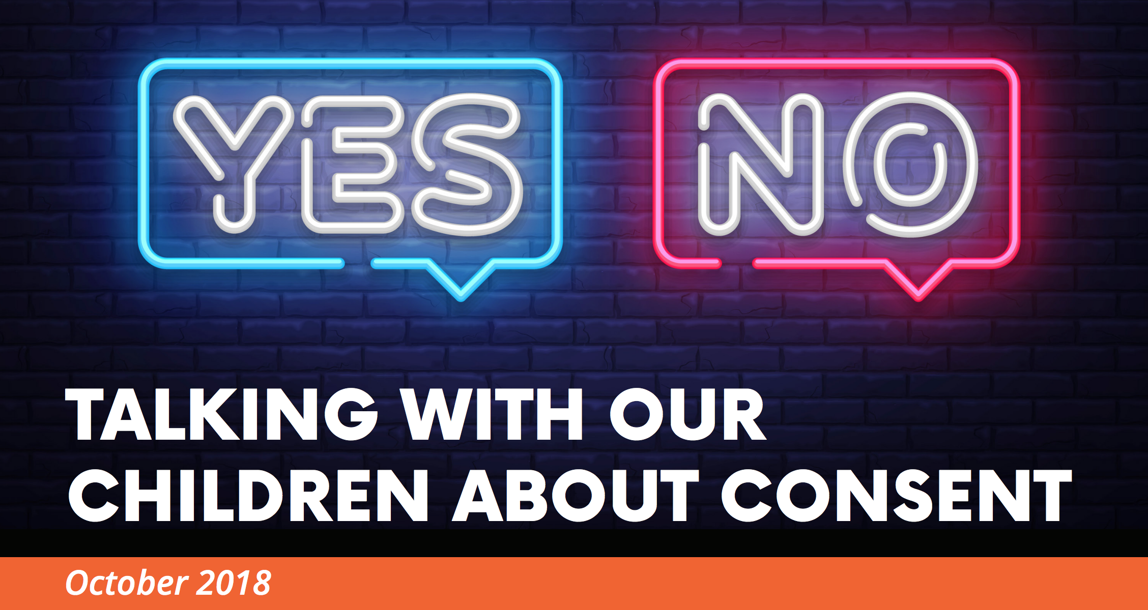 Talking With Our Children About Consent