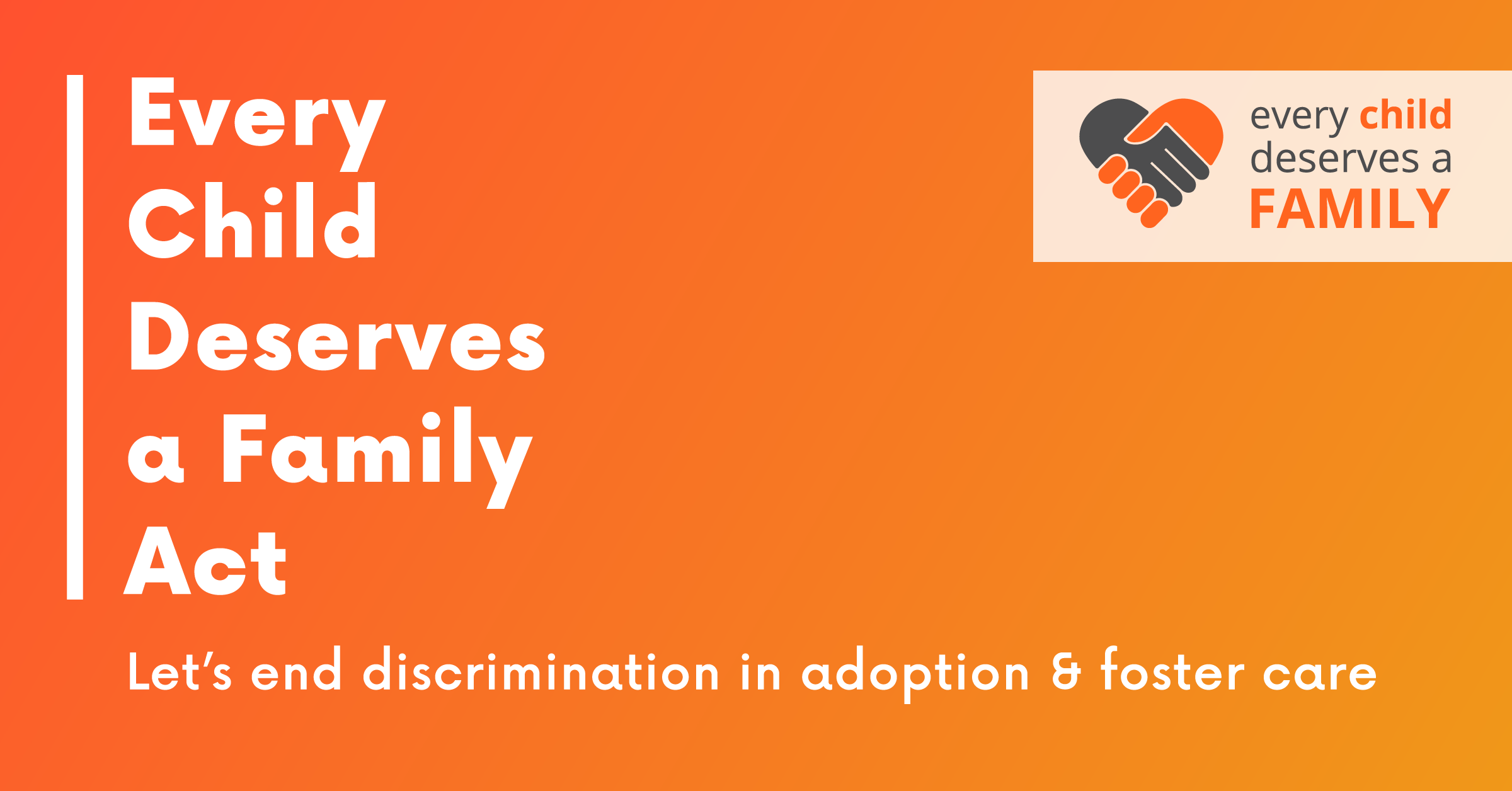 Every Child Deserves a Family Act