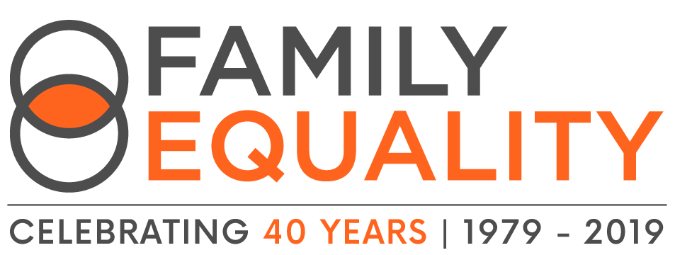 Family Equality - Celebrating 40 Years
