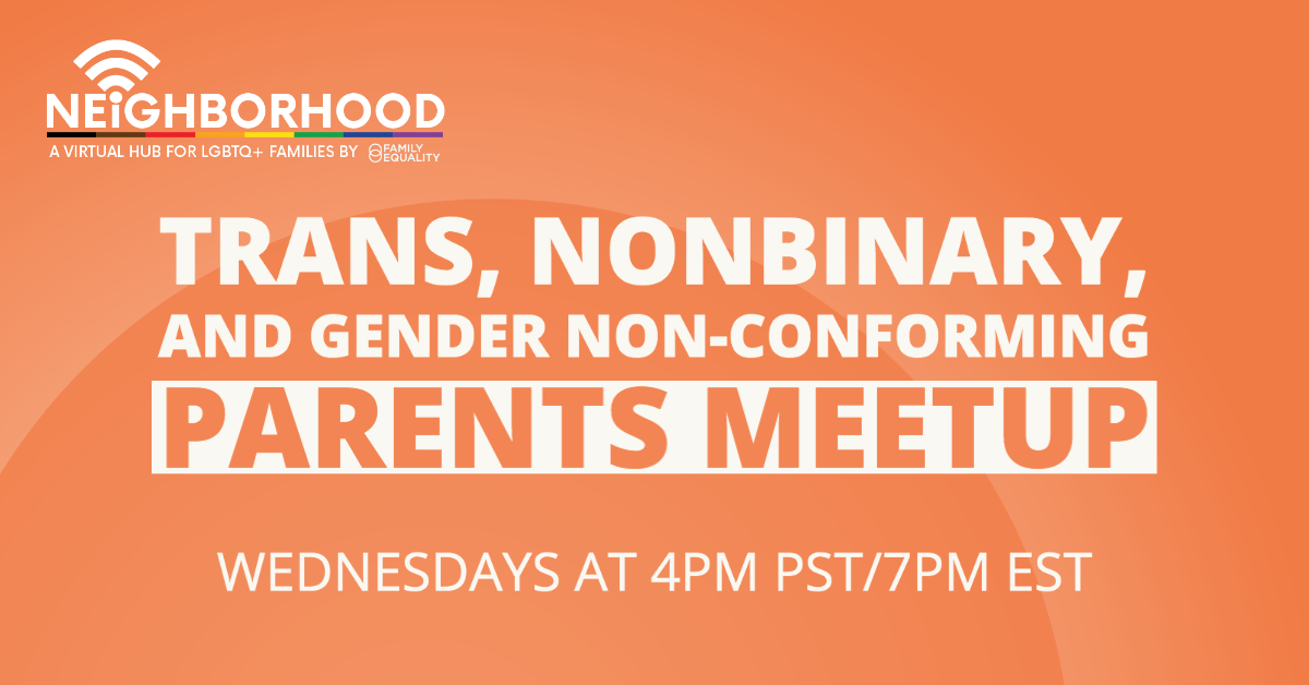 Trans, Nonbinary, and Gender Non-conforming Parents Meetup