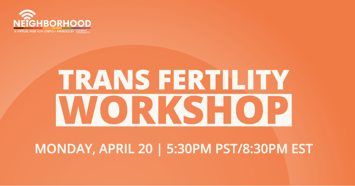 Trans Fertility Workshop