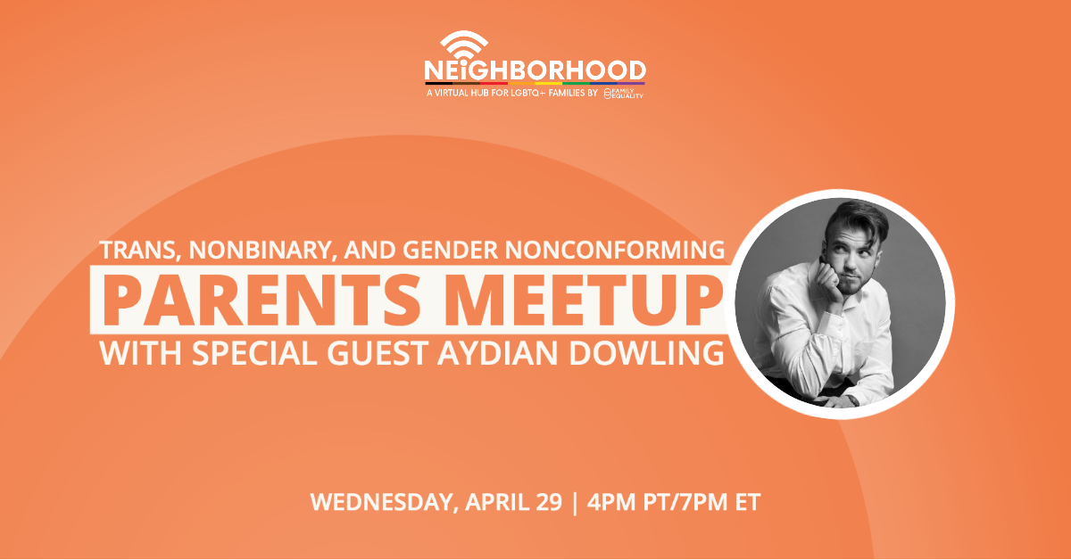 Trans Parents Meetup with Aydian Dowling