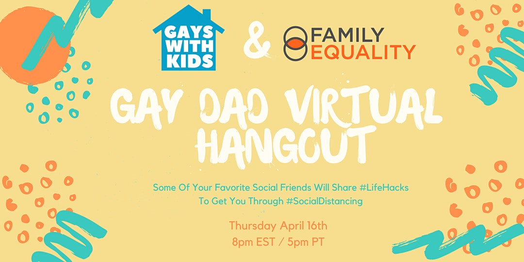 Gay Dad Virtual Hangout
