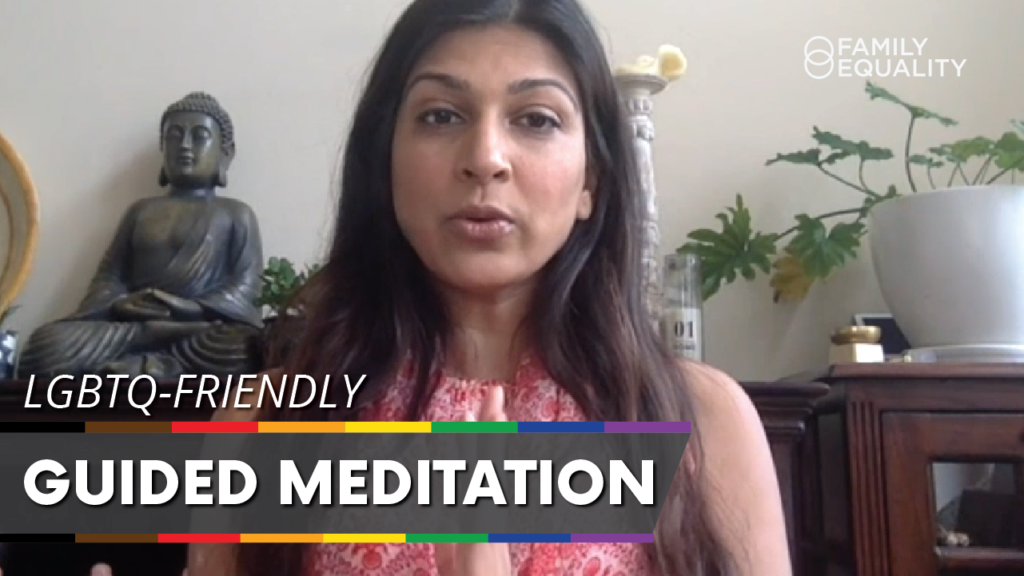WATCH: Guided Meditation and Healing for LGBTQ+ Parents