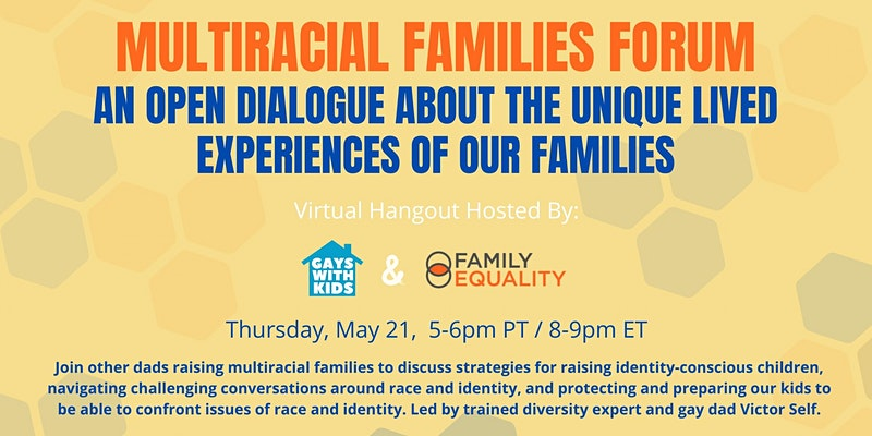 Gays with Kids, Multiracial Families Forum