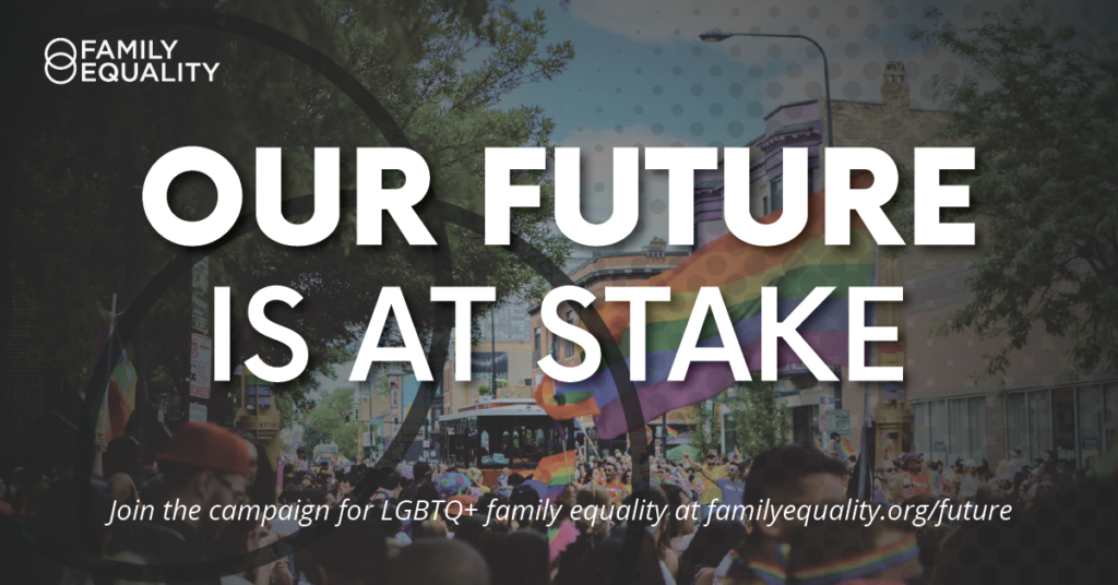 What's At Stake for LGBTQ+ Families in the 2020 Election