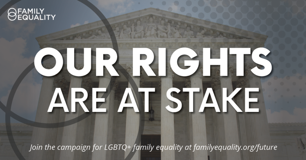 Fulton v. City of Philadelphia: Bringing the voice of LGBTQ+ Families to the Supreme Court