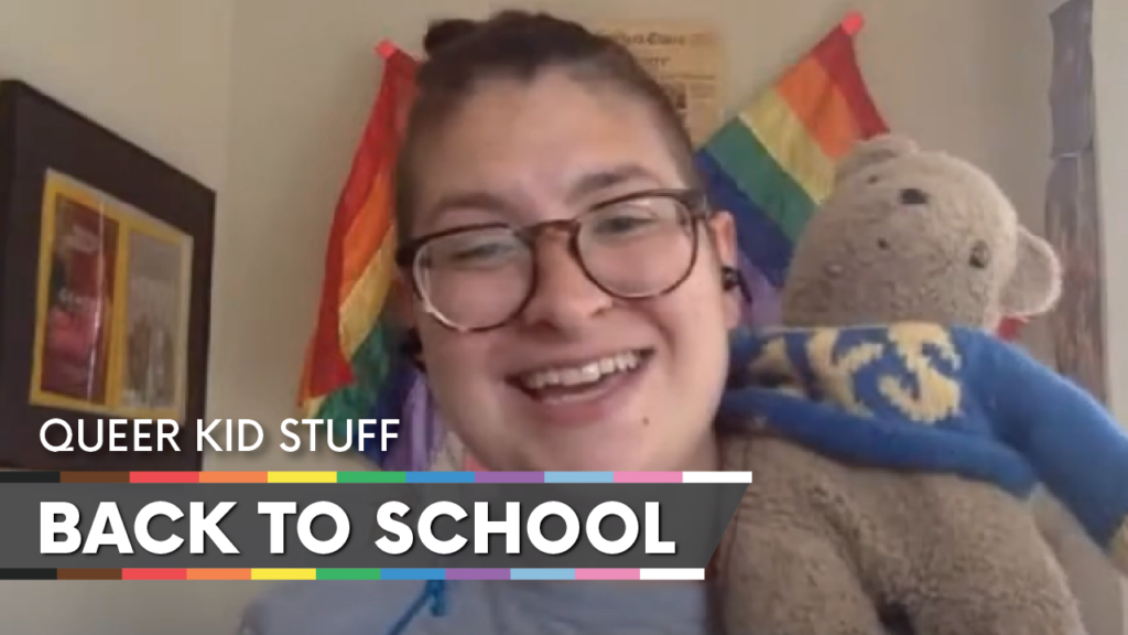 WATCH: Back to School (ft. Queer Kid Stuff)