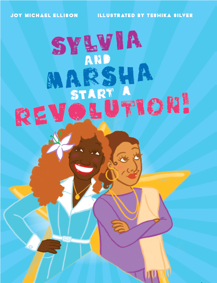 Cover of Sylvia and Marsha Start a Revolution