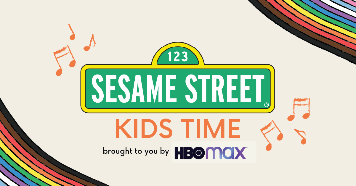 """Sesame Street Logo with text that says, """"Kids Time brought to you by HBO Max"""""""