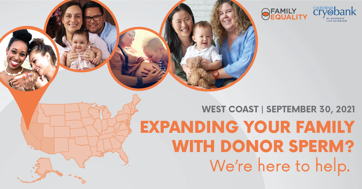 """Illustration of the United States with the West Coast in dark orange. Popping up from states are four photos of LGBTQ+ families on various stages of their family-building journey. Text says, """"West Coast 