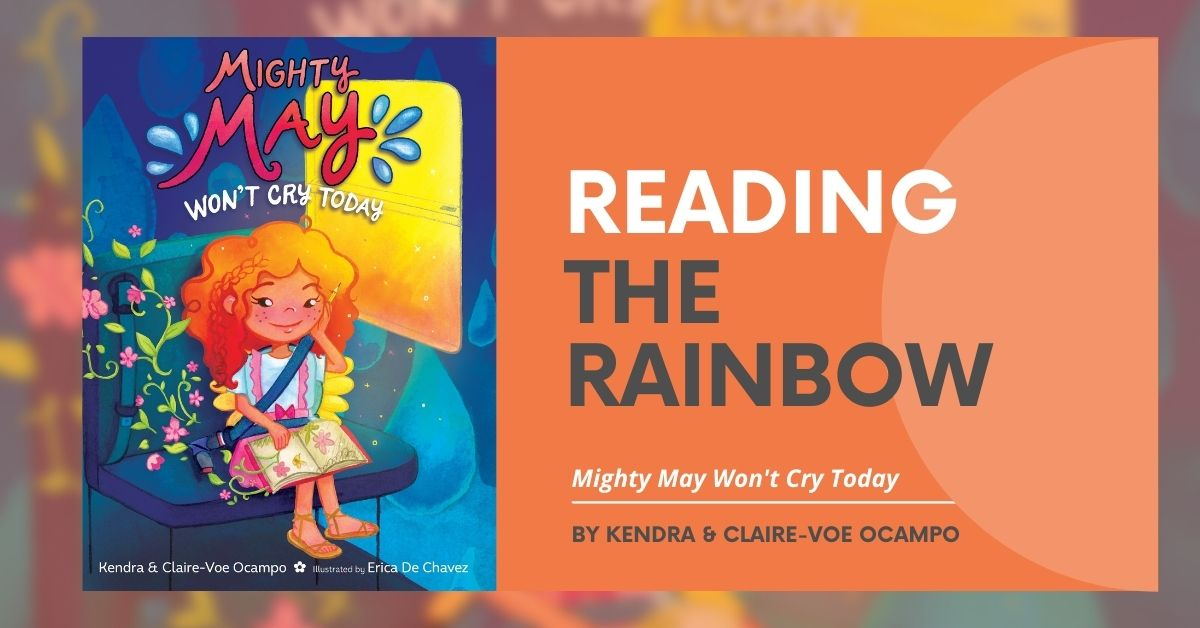 """Book cover alongside text that says """"Reading the Rainbow: Mighty Mae Won't Cry Today"""""""